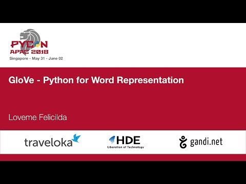 GloVe - Python for Word Representation - PyCon APAC 2018
