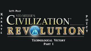 For Science! | Sid Meier's Civilization Revolution | American Technology Victory | Part 1
