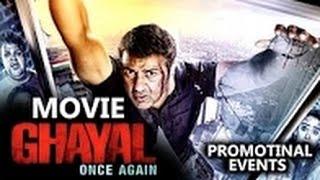 Ghayal Once Again Movie 2016 | Sunny Deol, Om Puri, Soha Ali Khan, Narendra,Tisca | Full Promotions