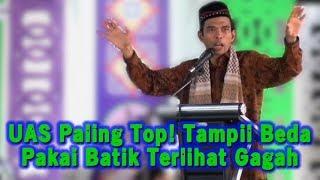 Video UAS PALING TOP! TAMPIL BEDA PAKAI BATIK TERLIHAT GAGAH, Pengajian Akbar Ustadz Abdul Somad di SUMSEL MP3, 3GP, MP4, WEBM, AVI, FLV Januari 2019