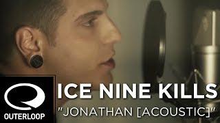 Ice Nine Kills - Jonathan [Acoustic]