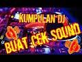 Download Lagu Kumpulan Dj Buat Cek Sound Mp3 Free