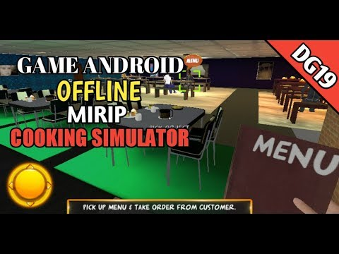 Game Android Offline Mirip COOKING SIMULATOR|DG19|