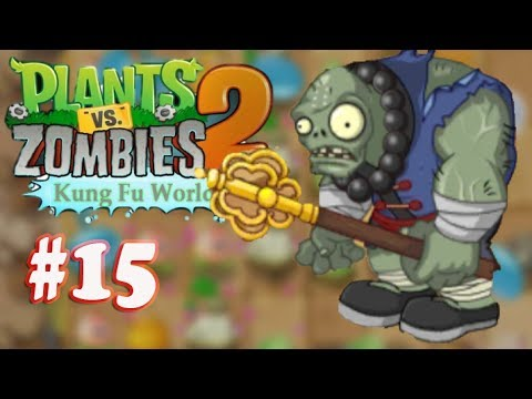 fu - Plants Vs Zombies 2 Far Future Download: http://goo.gl/RKunUJ(New DR. Zomboss) Download Plants Vs Zom Plants Vs Zombies 2: Kung Fu World (ShaoLin Gargantuar) PVZ Walkthrough Part 15 (China...