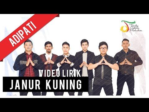 Adipati - Janur Kuning   Video Lirik