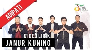 Video Adipati - Janur Kuning | Video Lirik MP3, 3GP, MP4, WEBM, AVI, FLV November 2018
