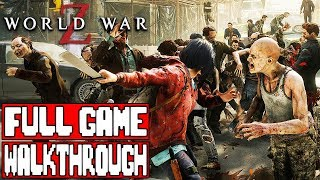 Video WORLD WAR Z Gameplay Walkthrough Part 1 FULL GAME - No Commentary (PC Ultra) MP3, 3GP, MP4, WEBM, AVI, FLV September 2019
