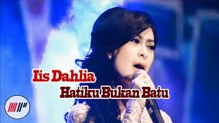 Video Iis Dahlia - Hatiku Bukan Batu ( Karaoke Version ) MP3, 3GP, MP4, WEBM, AVI, FLV Agustus 2018