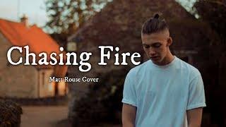 Video Chasing Fire《追逐烈火》- Lauv 中文字幕∥ Matt Rouse Cover MP3, 3GP, MP4, WEBM, AVI, FLV Juli 2018
