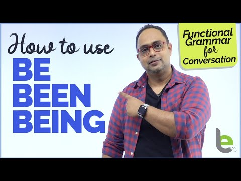 How to use Be, Been And Being In English Grammar - Confusing Verbs | Learn English Through Hindi
