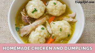 This is a simple recipe for homemade chicken and dumplings. You will be amazed at the wonderful flavor of this soup. We use two different cuts of this chicken to ...