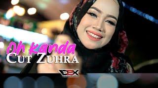 Video CUT ZUHRA - OH KANDA [Official Lyric Video] MP3, 3GP, MP4, WEBM, AVI, FLV Juni 2019