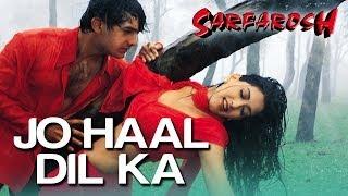 Video Jo Haal Dil Ka - Video Song | Sarfarosh | Aamir Khan & Sonali Bendre | Alka Yagnik & Kumar Sanu MP3, 3GP, MP4, WEBM, AVI, FLV Maret 2019