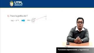 UTPL FUNCIONES EXPONENCIALES Y LOGARÍTMICAS [(INFORMÁTICA )(FUNDAMENTOS MATEMÁTICOS)]