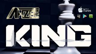 Ahzee - King (Official Radio Edit)