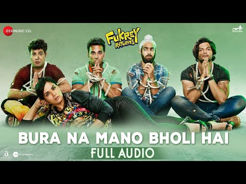 Bura Na Mano Bholi Hai - Full Audio | Fukrey Retur
