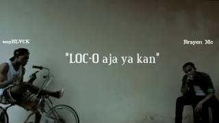 Video LOC-O Aja ya kan (DISS YOUNG LEX) - sonyBLVCK Ft Brayen Mc MP3, 3GP, MP4, WEBM, AVI, FLV Oktober 2018