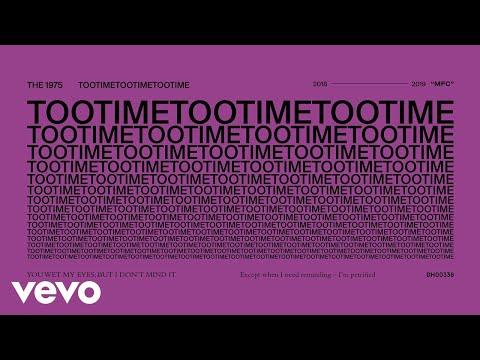 The 1975 - TOOTIMETOOTIMETOOTIME (Audio)