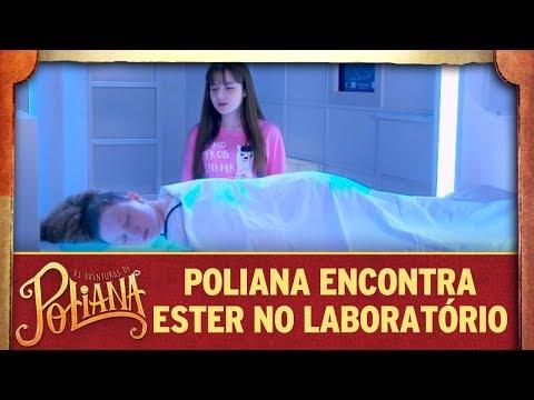 Poliana encontra Ester no laboratório   As Aventuras de Poliana