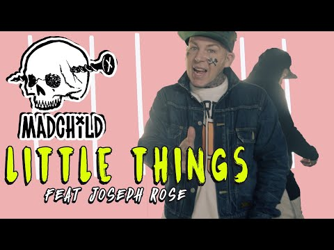 Madchild & Joseph Rose - Little Things (2016)
