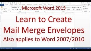 Microsoft Word Mail Merge Envelope (Word 2013)