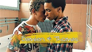 Being 17 | Damien & Thomas || Oceans