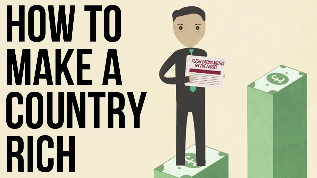 How to Make a Country Rich (The School of Life)