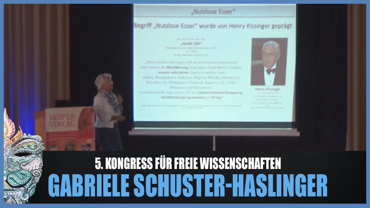 Gabriele Schuster-Haslinger – Bevölkerungsreduktion / -lenkung! 5. Kongress für freie Wissenschaften