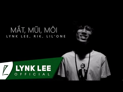 MẮT, MŨI, MÔI - Lynk Lee :v