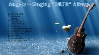"Video Angela - Sing ""MLTR"" MP3, 3GP, MP4, WEBM, AVI, FLV November 2018"