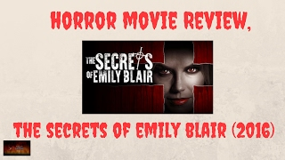 Nonton Horror Movie Review The Secrets Of Emily Blair  2016   Film Subtitle Indonesia Streaming Movie Download