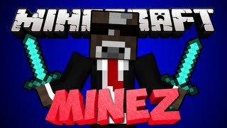Minecraft MINEZ Server Adventure - NEW MEMBER TO THE GROUP - Ep. 2