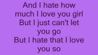 Hate that i love you *lyrics*