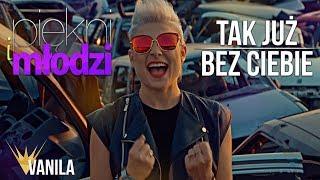 Video Piękni i Młodzi - Tak już bez Ciebie (Oficjalny teledysk) MP3, 3GP, MP4, WEBM, AVI, FLV Agustus 2018