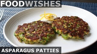 Fresh Asparagus Patties - Food Wishes by Food Wishes