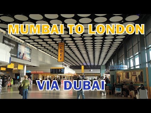MUMBAI TO LONDON, Via Dubai || Emirates ||