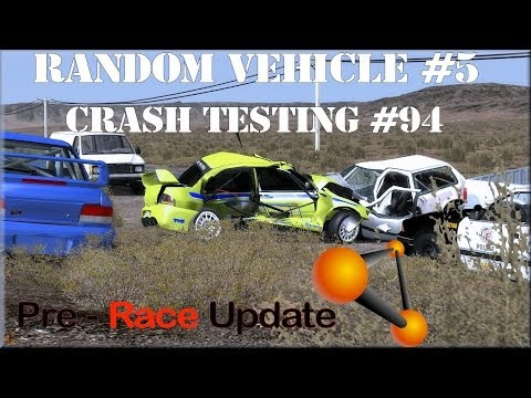 BeamNG Drive Alpha Pre-Race Update Random Vehicle #5 Crash Testing #94