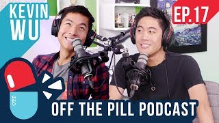 Video Kevjumba is Back! (Ft. Kevin Wu) - Off The Pill Podcast #17 MP3, 3GP, MP4, WEBM, AVI, FLV Mei 2019