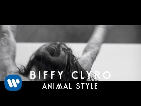 Animal Style (Official Video) - BIFFY CLYRO