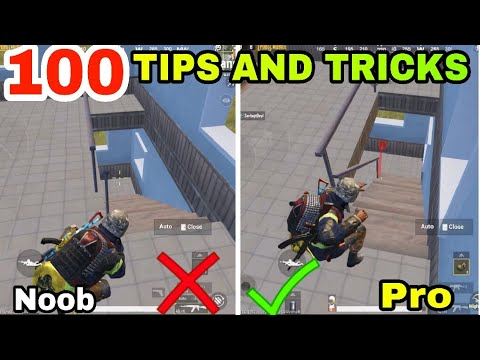 100 TIPS AND TRICKS FOR PUBG MOBILE • PUBG MOBILE TIPS AND TRICKS