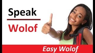 Clic this link to see lesson 2: Learn Wolof Lesson # 2 : https://youtu.be/bj9yTCno7_s.