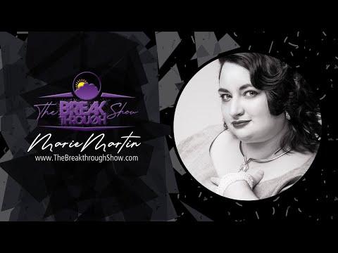 The Breakthrough Show Season 4 - Episode 7: Marie Martin