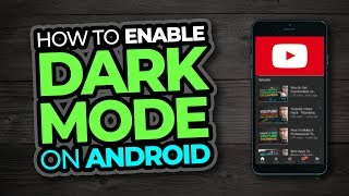 How To Enable Dark Mode On Youtube Android