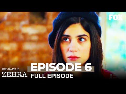 Her Name Is Zehra Episode 6 (Long Version)