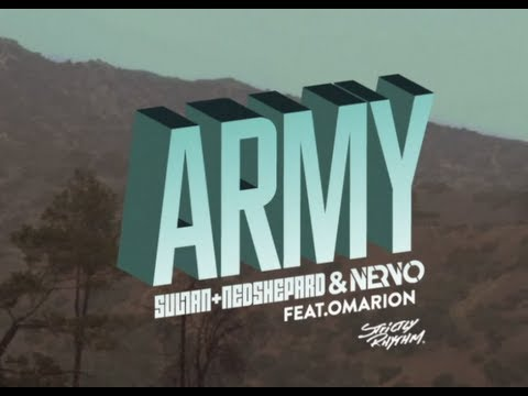 Nervo & Ned Shepard + Sultan - Army   ft. Omarion lyrics