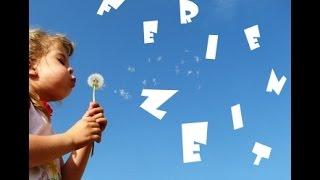Kinderlieder♪ FERIENZEIT (mit Text) Sommer 2015-Grundschulen Ferienhits /Kinderlieder Sommerlieder