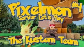 Pixelmon Server Minecraft Pokemon Mod Season 2: LittleLizard's Server, Episode 4 - The Kustom Team