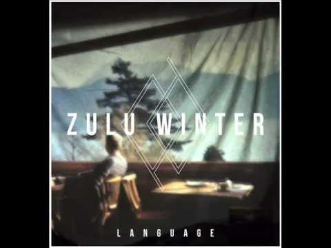 Zulu Winter – Let's Move Back To Front
