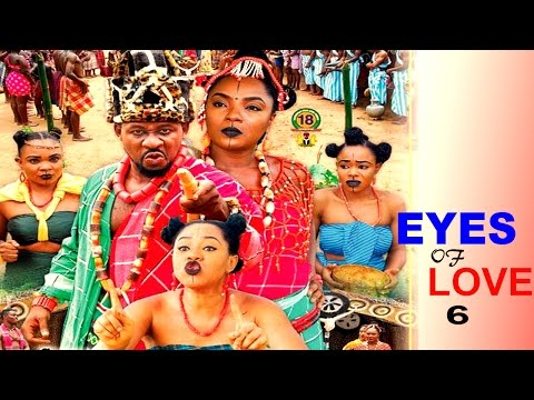The Eyes Of Love Season 6- 2016 Latest Nigerian Nollywood Movie