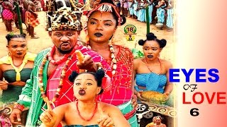 The Eyes Of Love Season 6 - Nollywood Movie